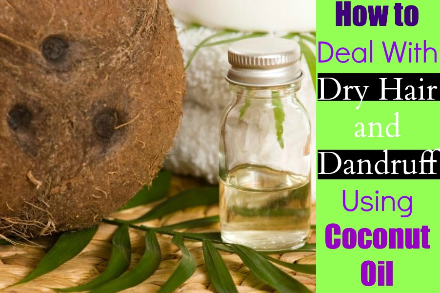 coconut oil for dry hair and dandruff