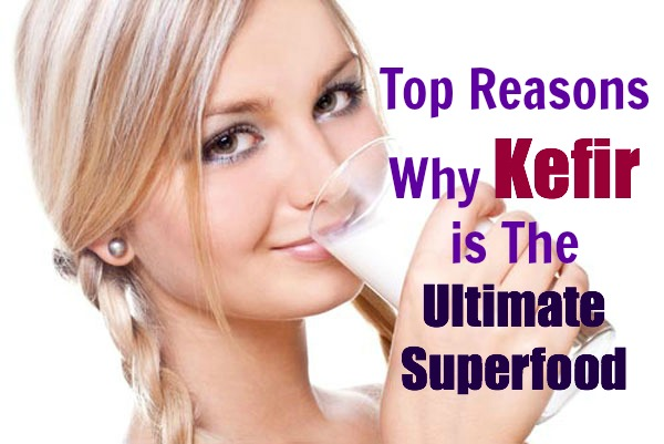why kefir is the ultimate superfood