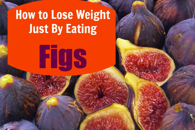 how to lose weight just by eating figs
