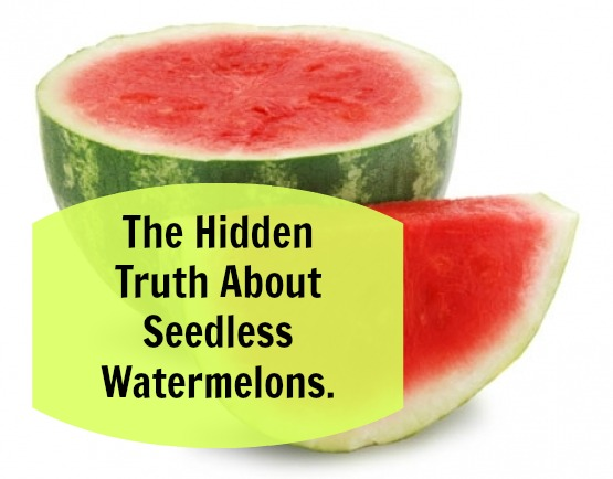 The Hidden Truth About Seedless Watermelons