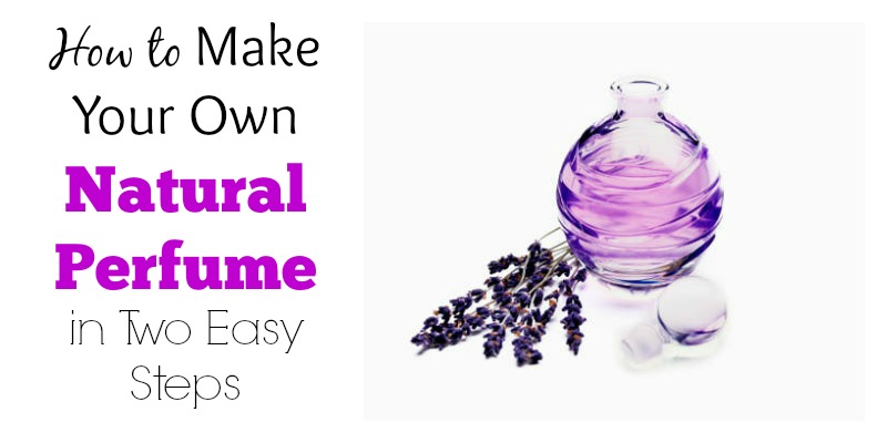 How to Make Your Own Natural Perfume in Two Easy Steps