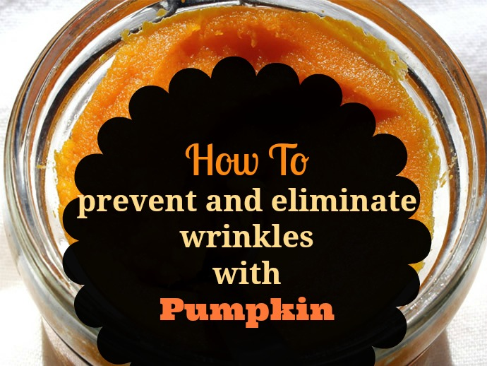 natural-way-to-prevent-wrinkles-with-pumpkin