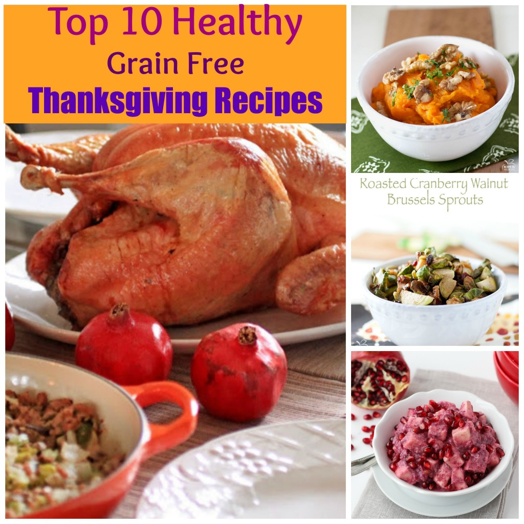 Top 10 Healthy Grain Free Thanksgiving Recipes